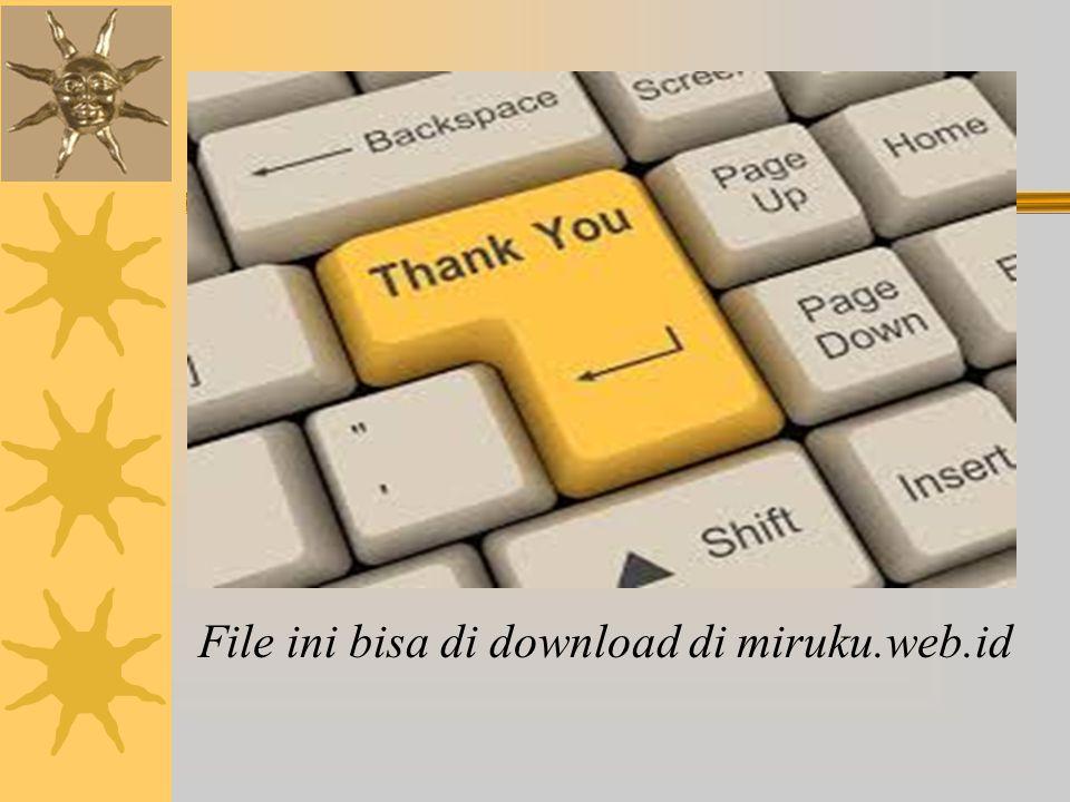 File ini bisa di download di miruku.web.id