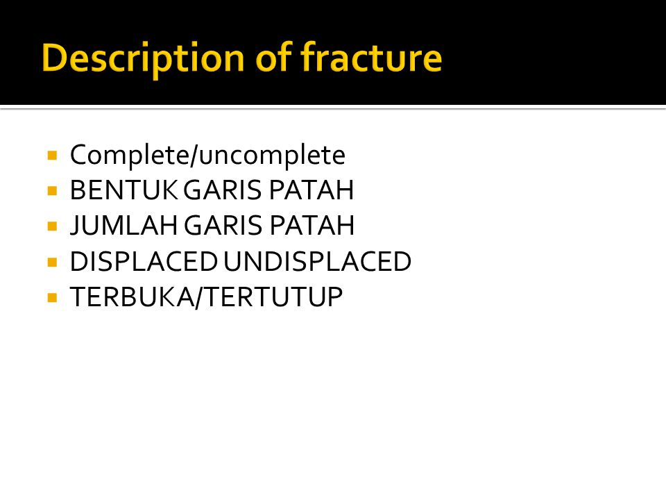 Description of fracture