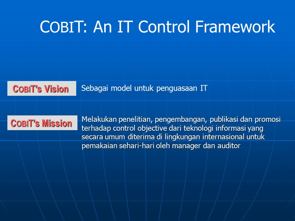 COBIT: An IT Control Framework