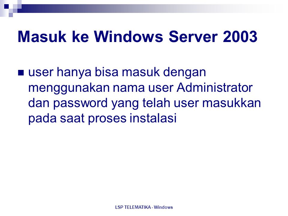 Masuk ke Windows Server 2003