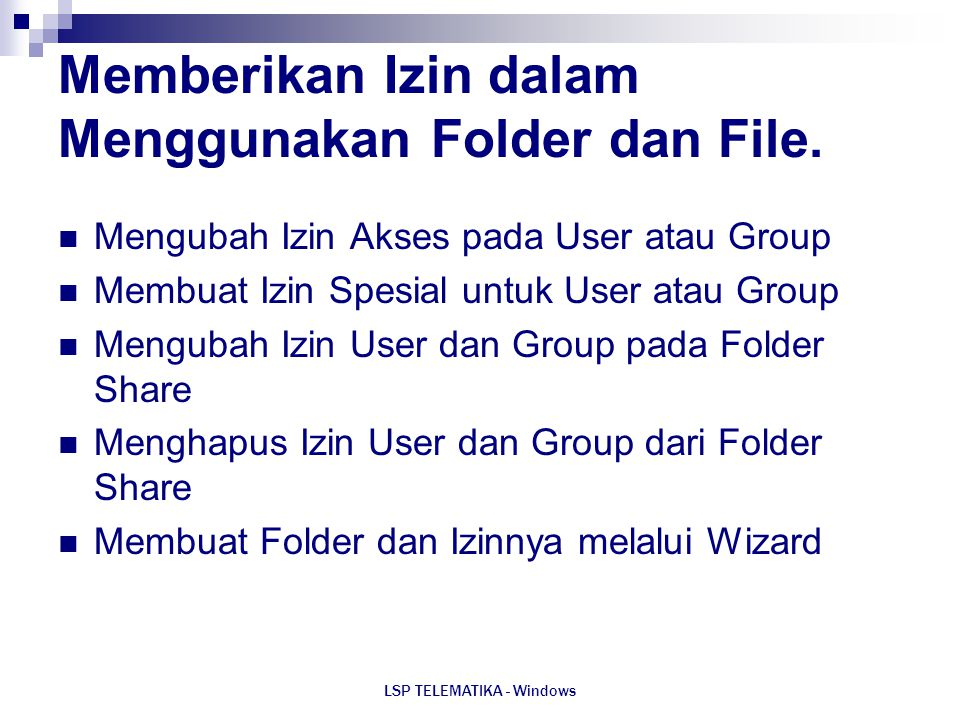 Memberikan Izin dalam Menggunakan Folder dan File.