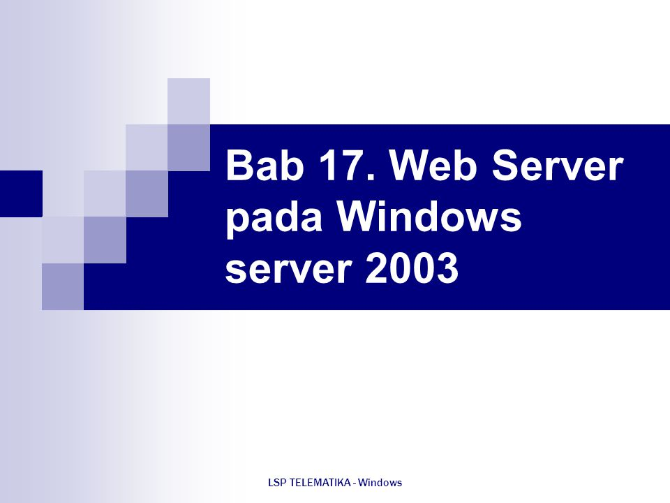 Bab 17. Web Server pada Windows server 2003