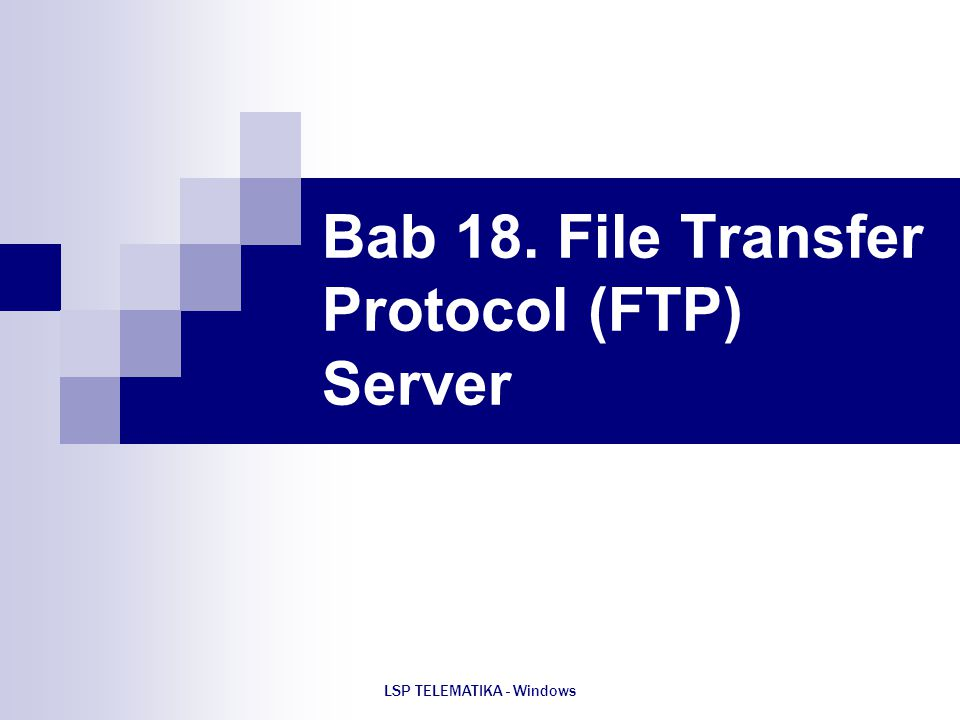 Bab 18. File Transfer Protocol (FTP) Server