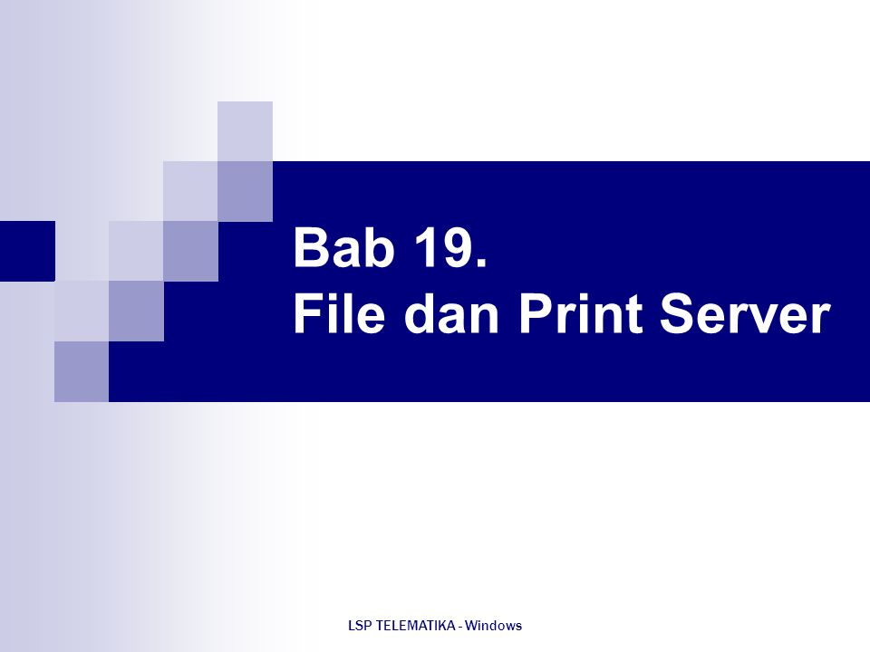 Bab 19. File dan Print Server