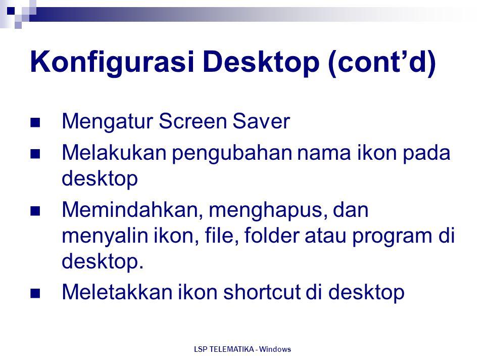 Konfigurasi Desktop (cont'd)