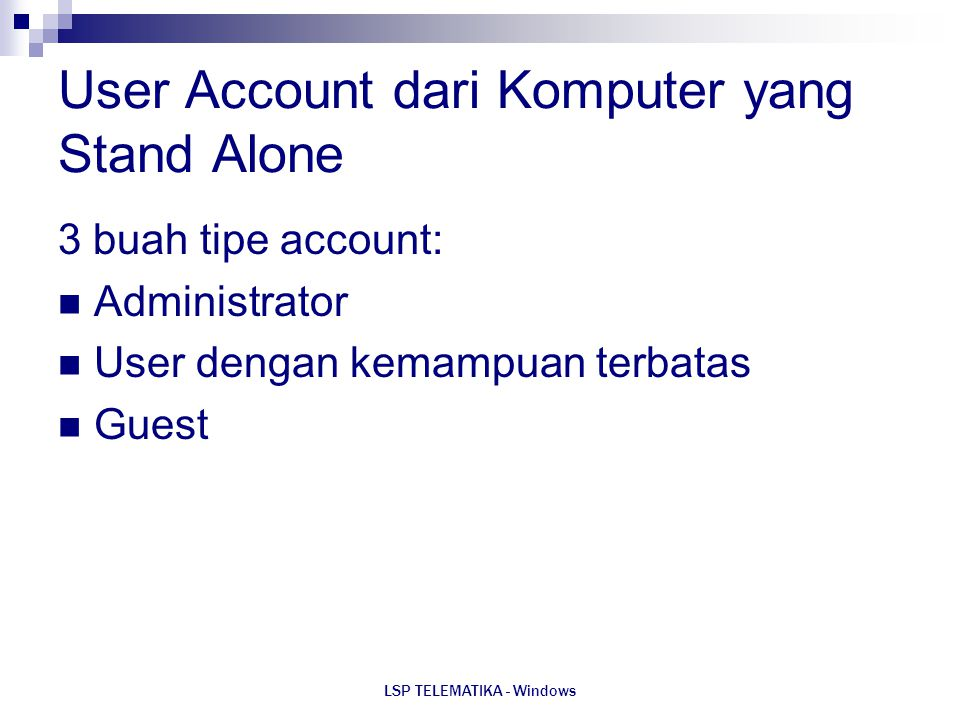 User Account dari Komputer yang Stand Alone