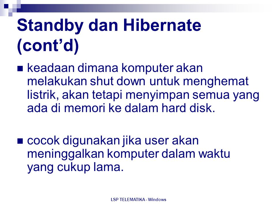 Standby dan Hibernate (cont'd)