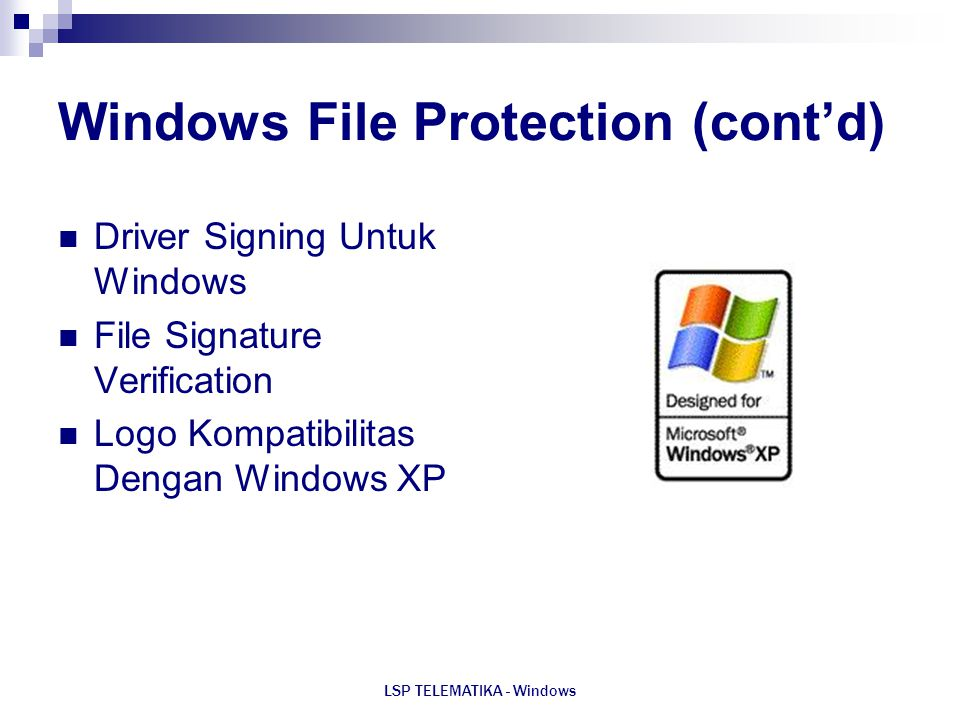 Windows File Protection (cont'd)