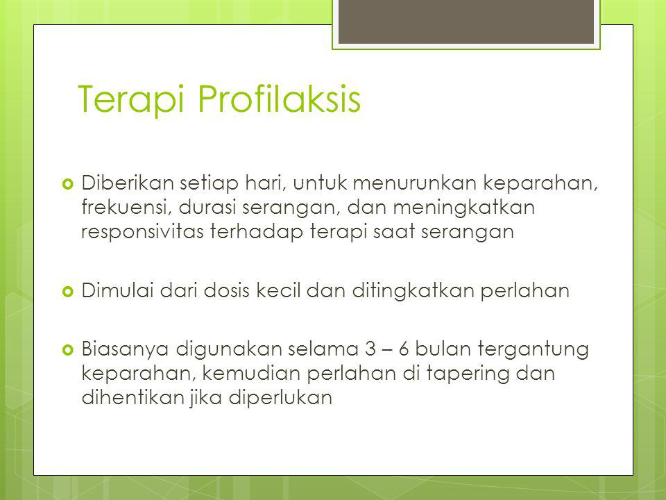 Terapi Profilaksis