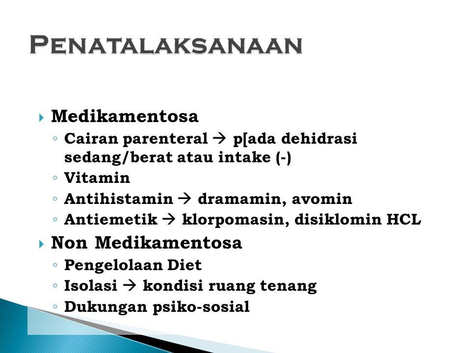 Penatalaksanaan Medikamentosa Non Medikamentosa