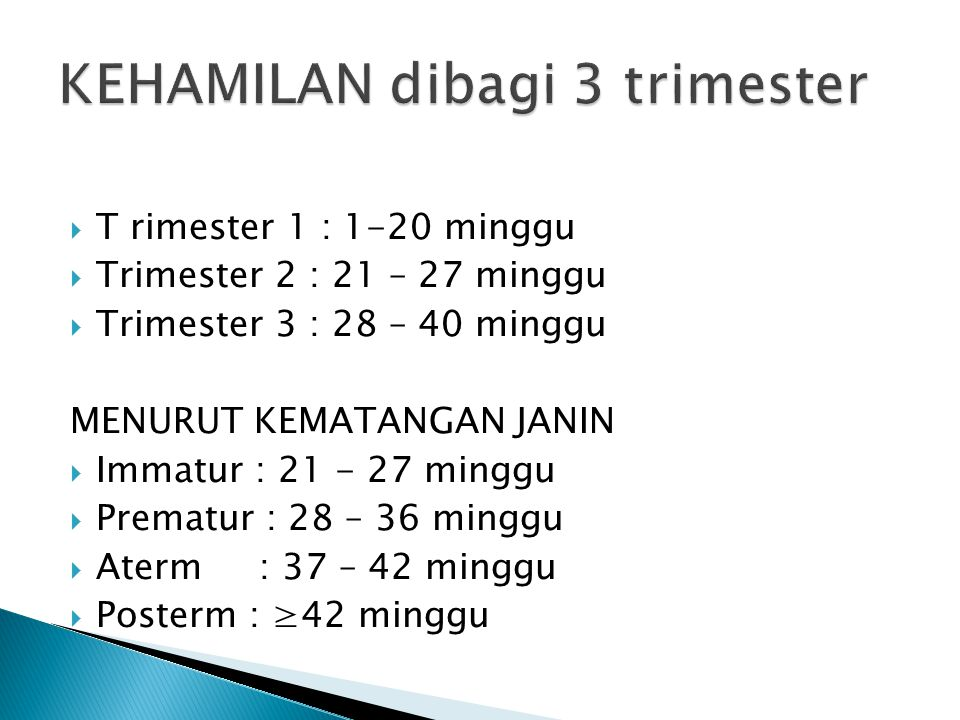 KEHAMILAN dibagi 3 trimester