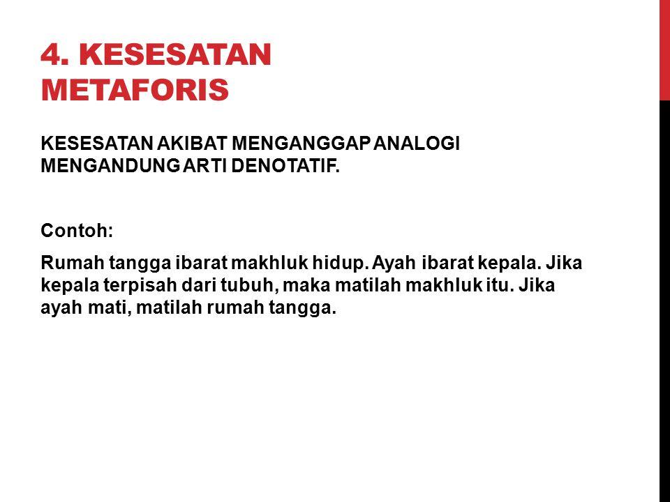 4. Kesesatan Metaforis