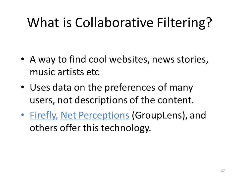 What is Collaborative Filtering