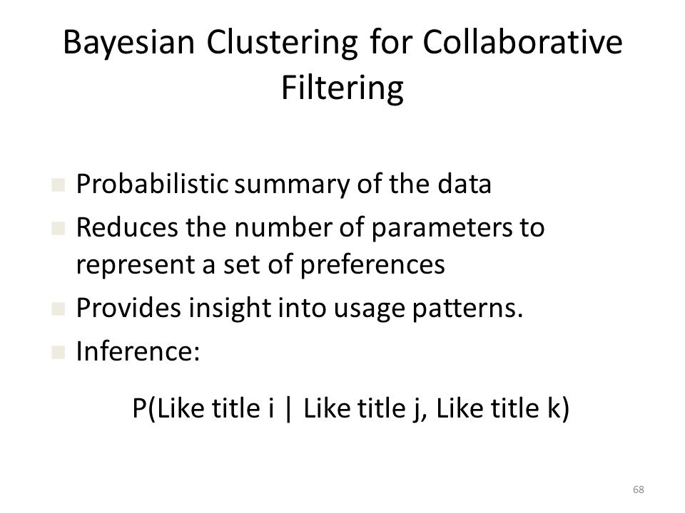 Bayesian Clustering for Collaborative Filtering