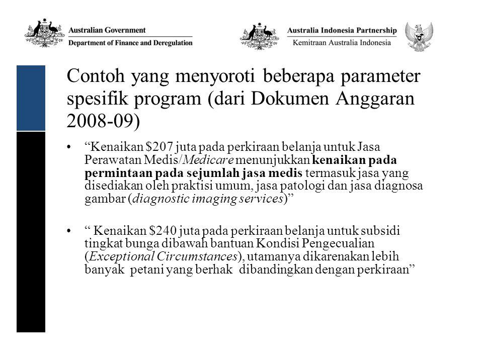 Contoh yang menyoroti beberapa parameter spesifik program (dari Dokumen Anggaran 2008-09)