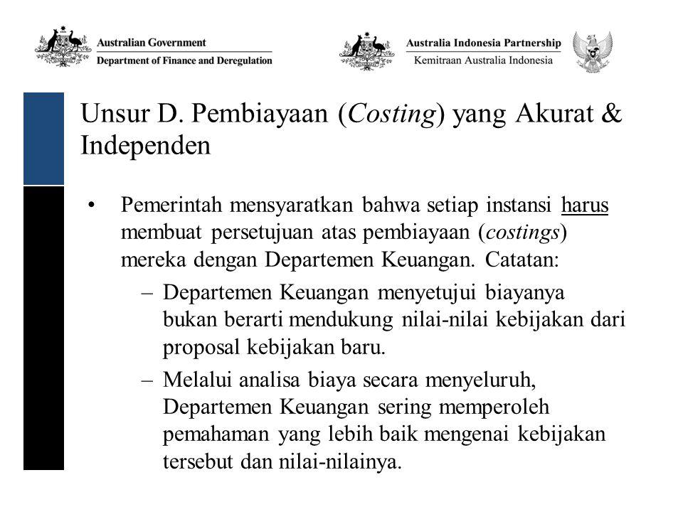 Unsur D. Pembiayaan (Costing) yang Akurat & Independen