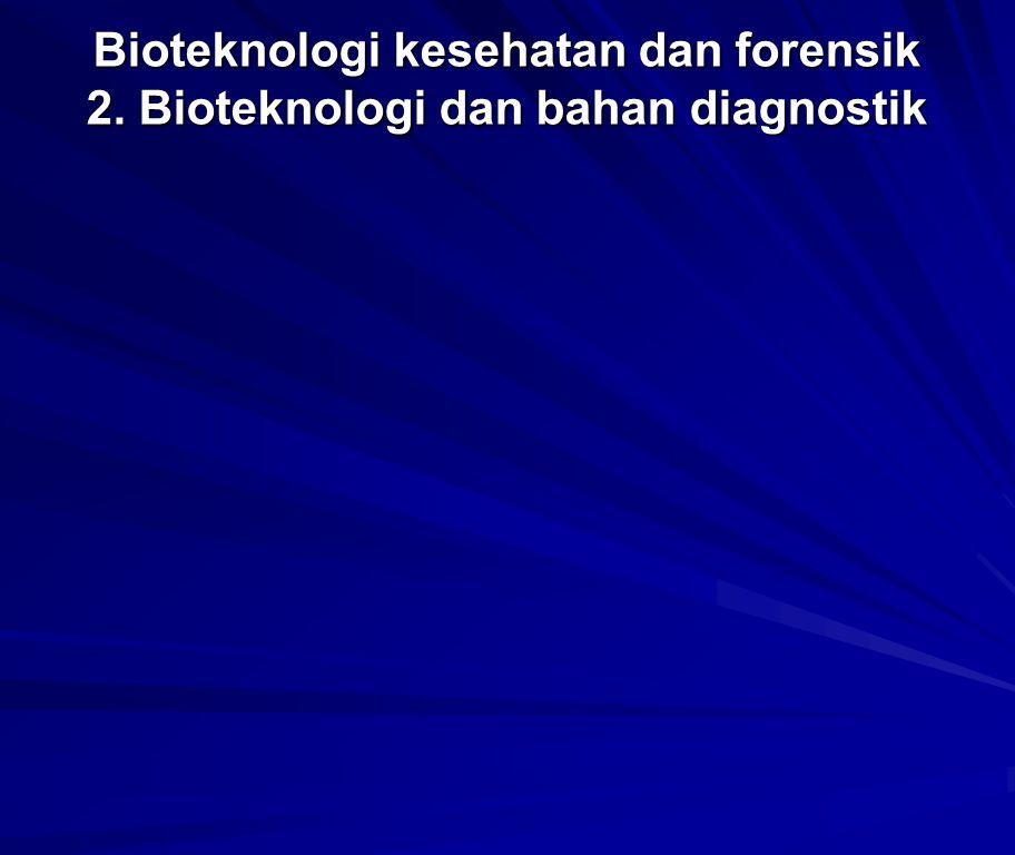 Bioteknologi kesehatan dan forensik 2