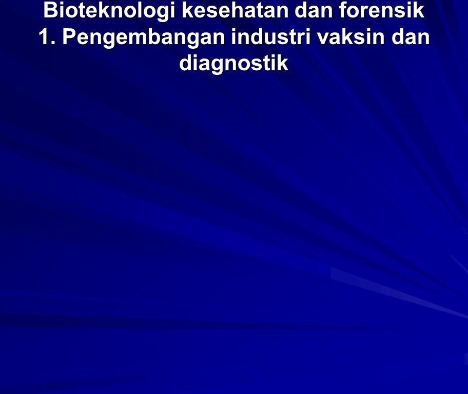 Bioteknologi kesehatan dan forensik 1