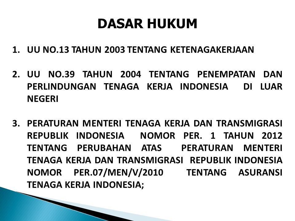 DASAR HUKUM UU NO.13 TAHUN 2003 TENTANG KETENAGAKERJAAN