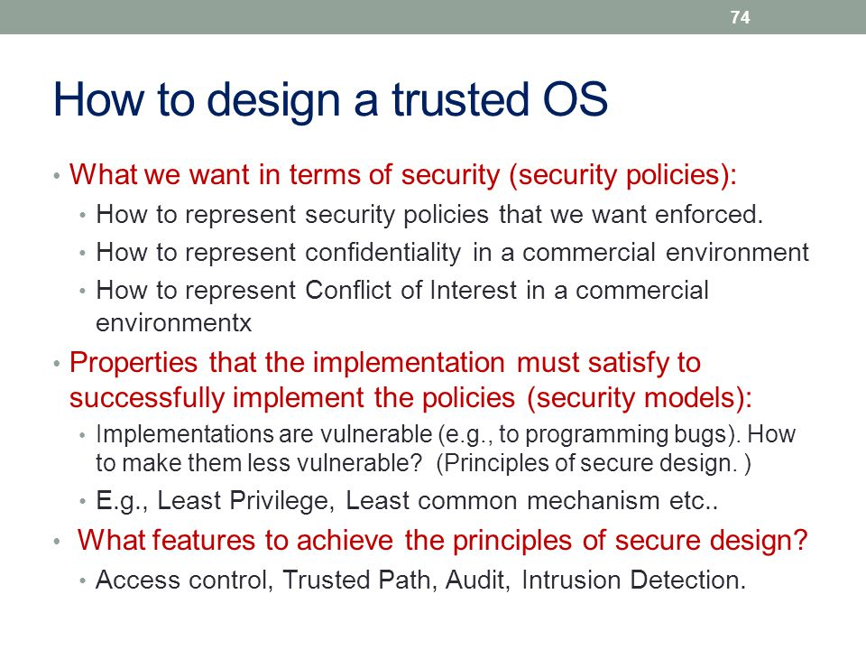 How to design a trusted OS