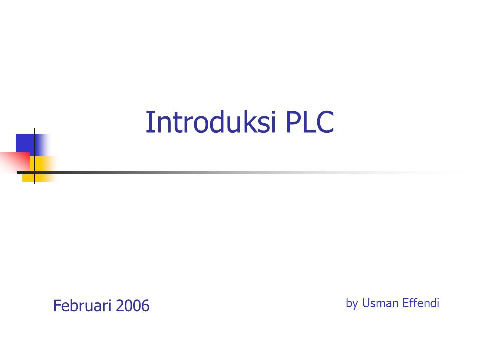 Introduksi PLC Februari 2006 by Usman Effendi