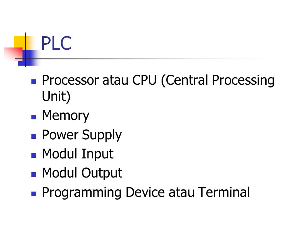 PLC Processor atau CPU (Central Processing Unit) Memory Power Supply