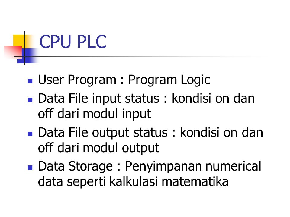 CPU PLC User Program : Program Logic
