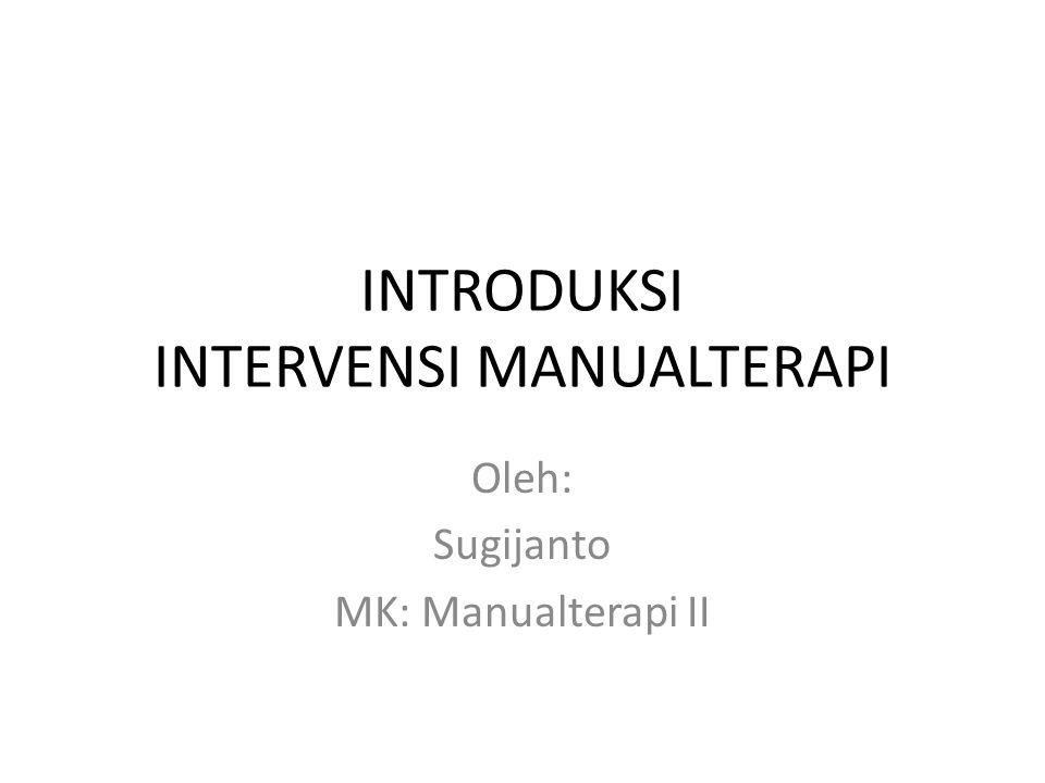 INTRODUKSI INTERVENSI MANUALTERAPI