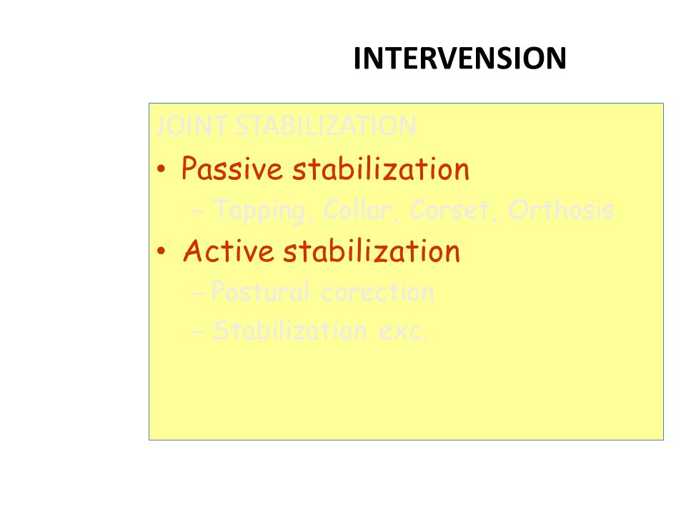 INTERVENSION JOINT STABILIZATION Passive stabilization