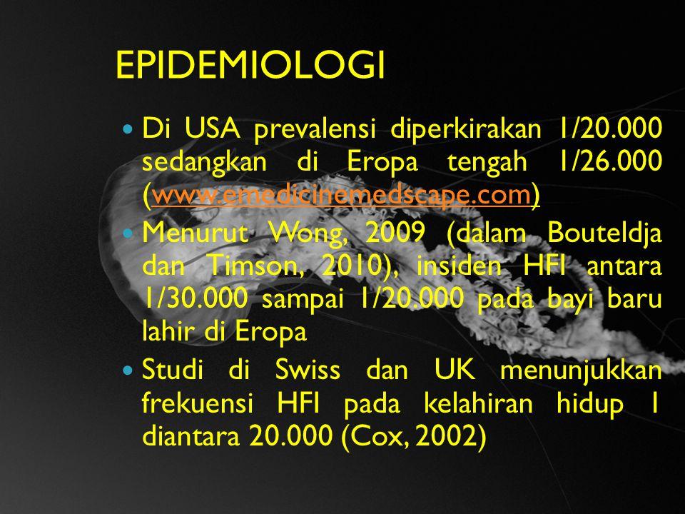 EPIDEMIOLOGI Di USA prevalensi diperkirakan 1/20.000 sedangkan di Eropa tengah 1/26.000 (www.emedicinemedscape.com)