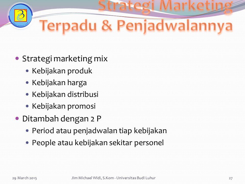 Strategi Marketing Terpadu & Penjadwalannya