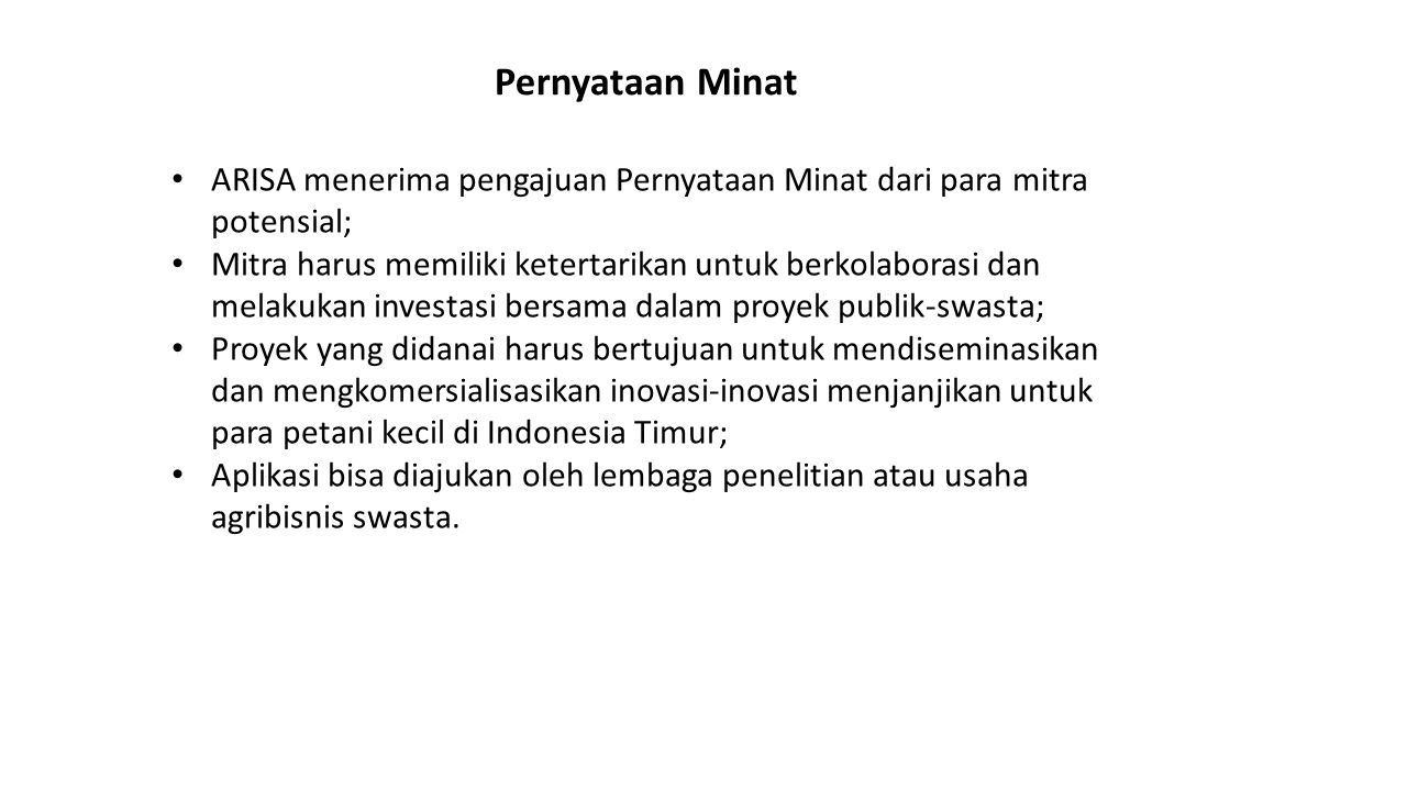 Pernyataan Minat ARISA menerima pengajuan Pernyataan Minat dari para mitra potensial;