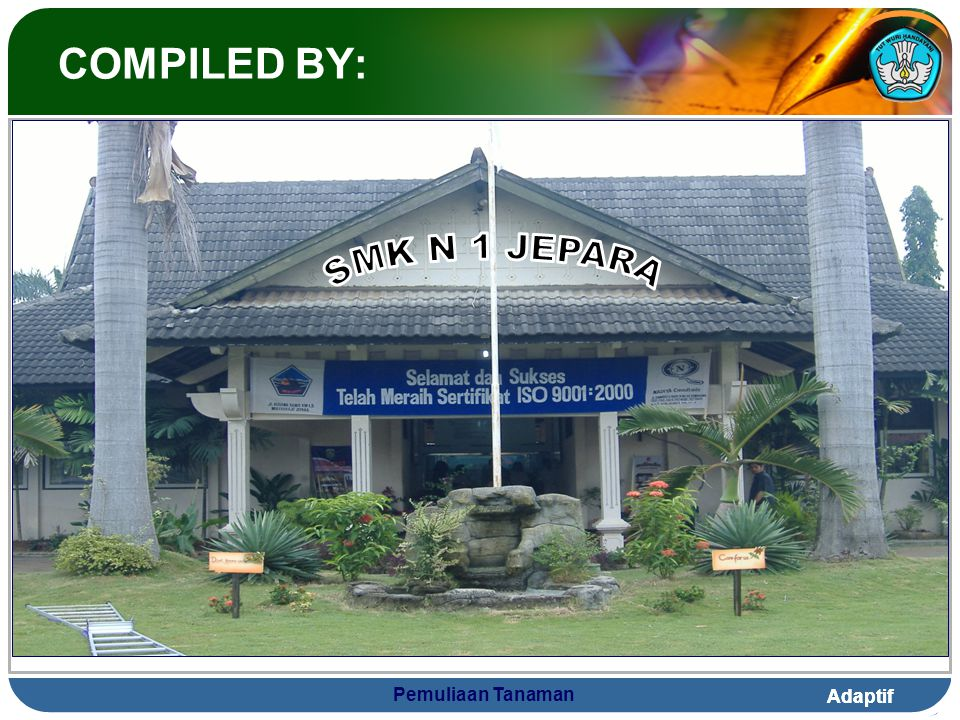 COMPILED BY: SMK N 1 JEPARA Pemuliaan Tanaman