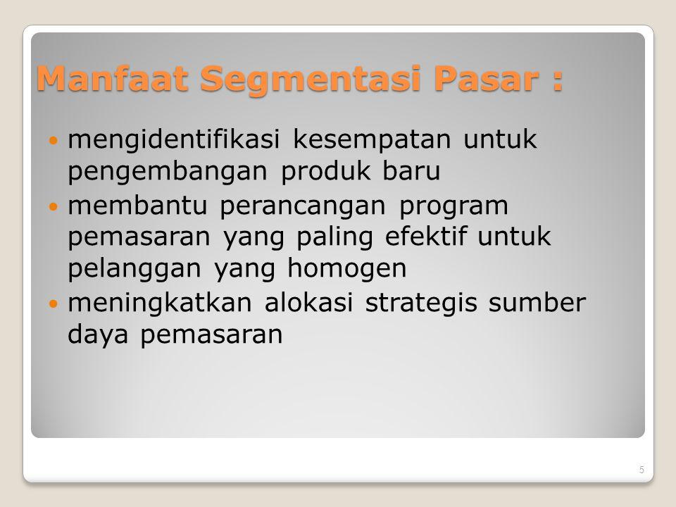 Manfaat Segmentasi Pasar :