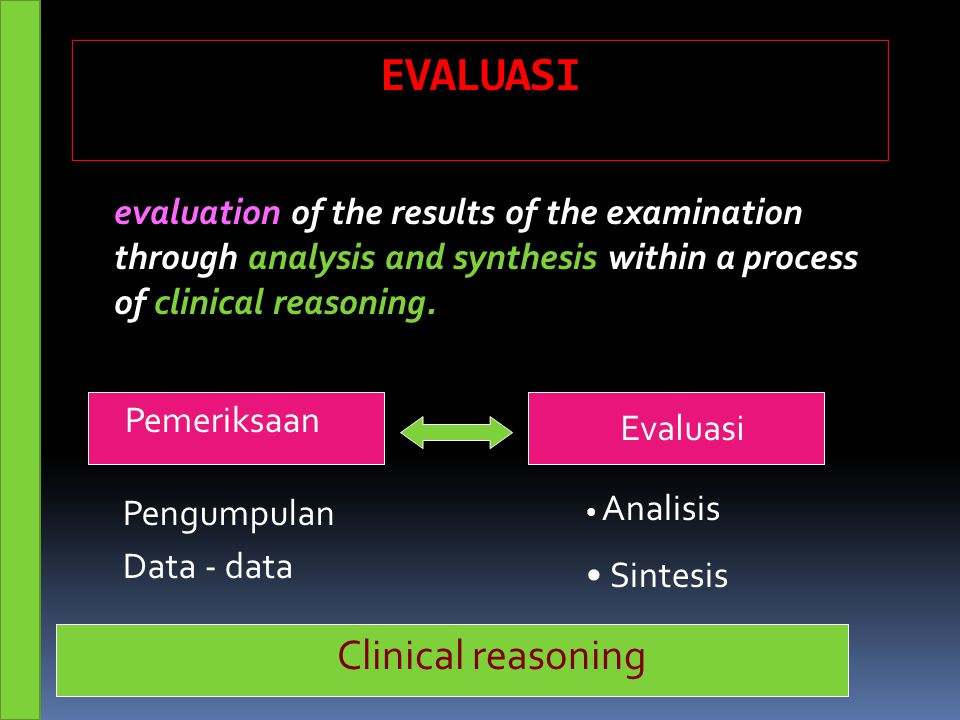 EVALUASI Clinical reasoning