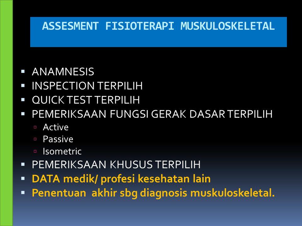 ASSESMENT FISIOTERAPI MUSKULOSKELETAL