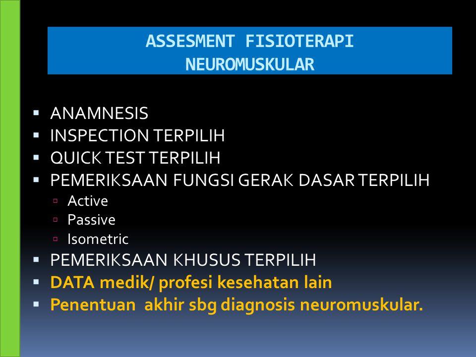 ASSESMENT FISIOTERAPI NEUROMUSKULAR