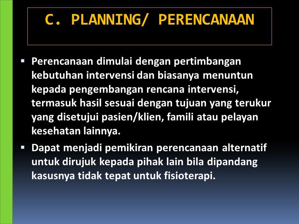 C. PLANNING/ PERENCANAAN