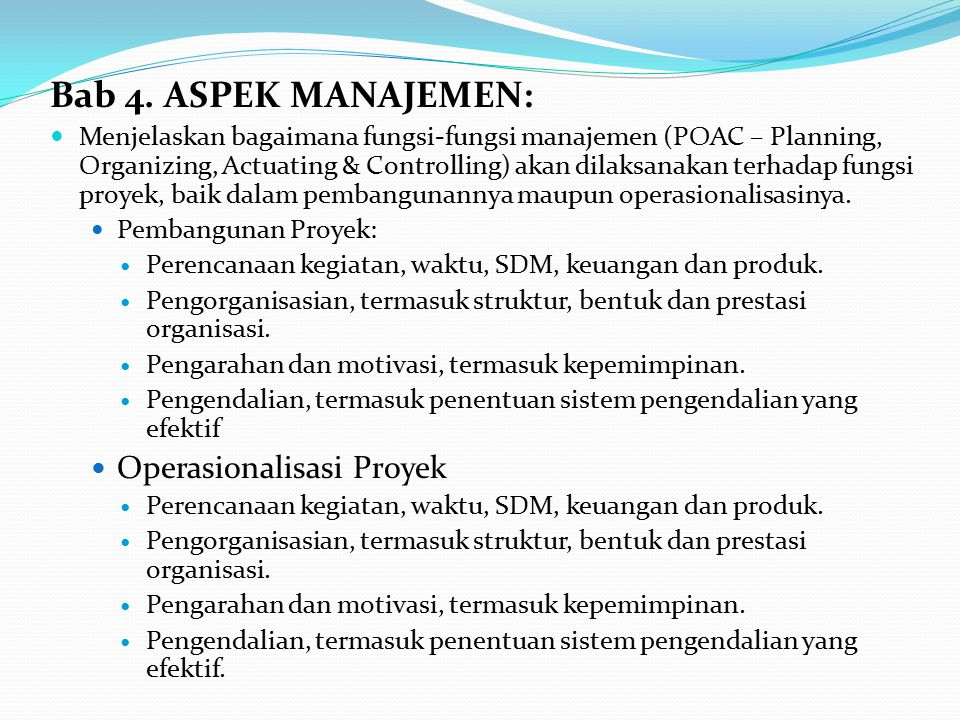 Bab 4. ASPEK MANAJEMEN: Operasionalisasi Proyek