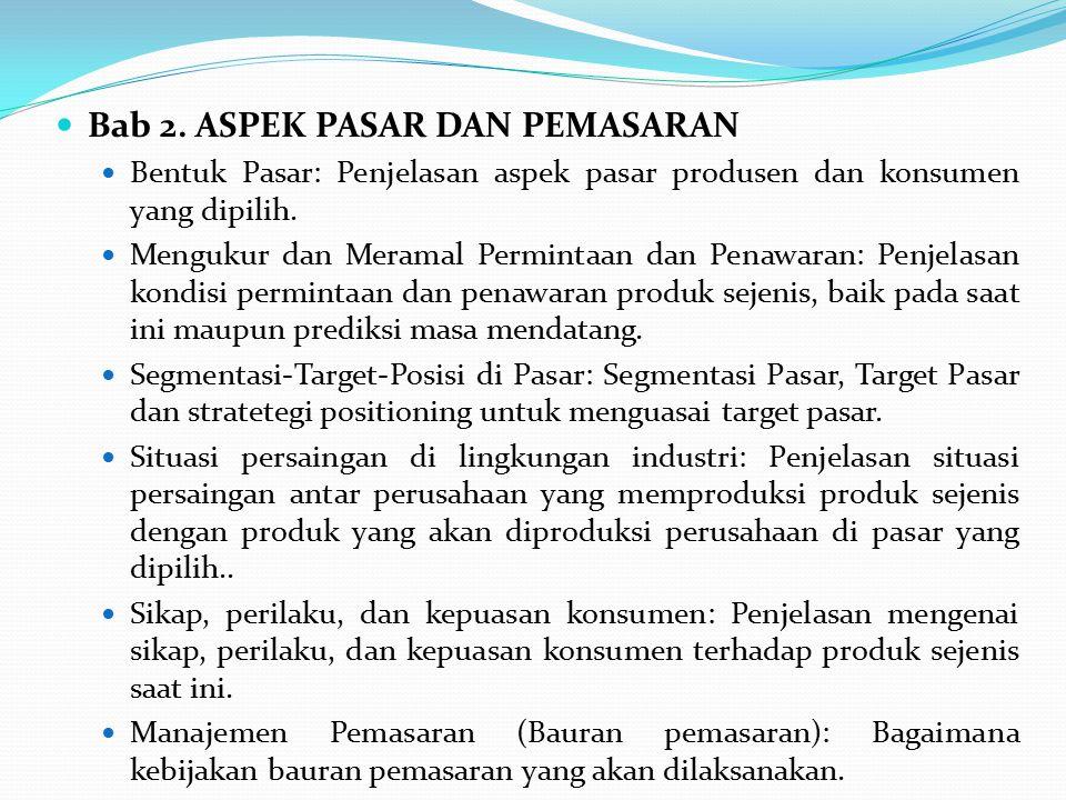 Bab 2. ASPEK PASAR DAN PEMASARAN