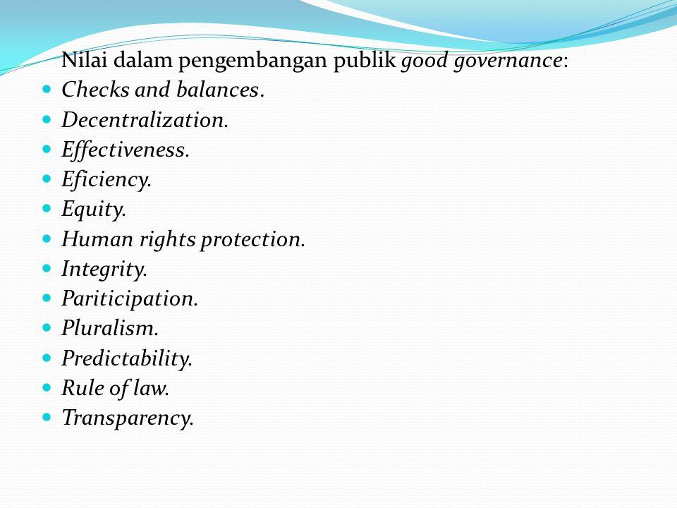Nilai dalam pengembangan publik good governance: