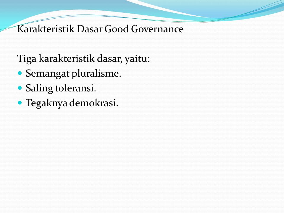 Karakteristik Dasar Good Governance