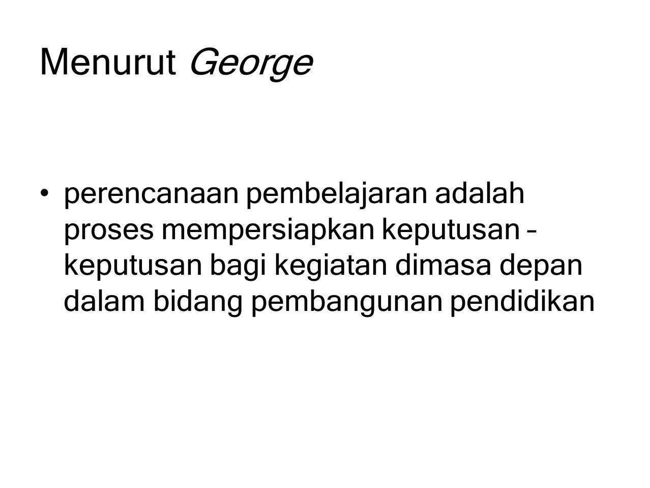 Menurut George