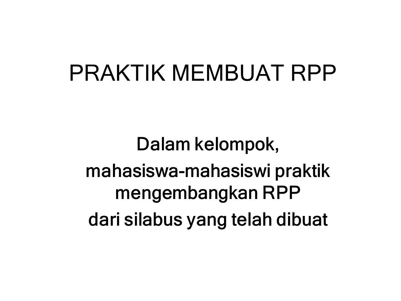 PRAKTIK MEMBUAT RPP Dalam kelompok,