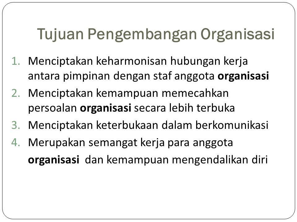 Tujuan Pengembangan Organisasi