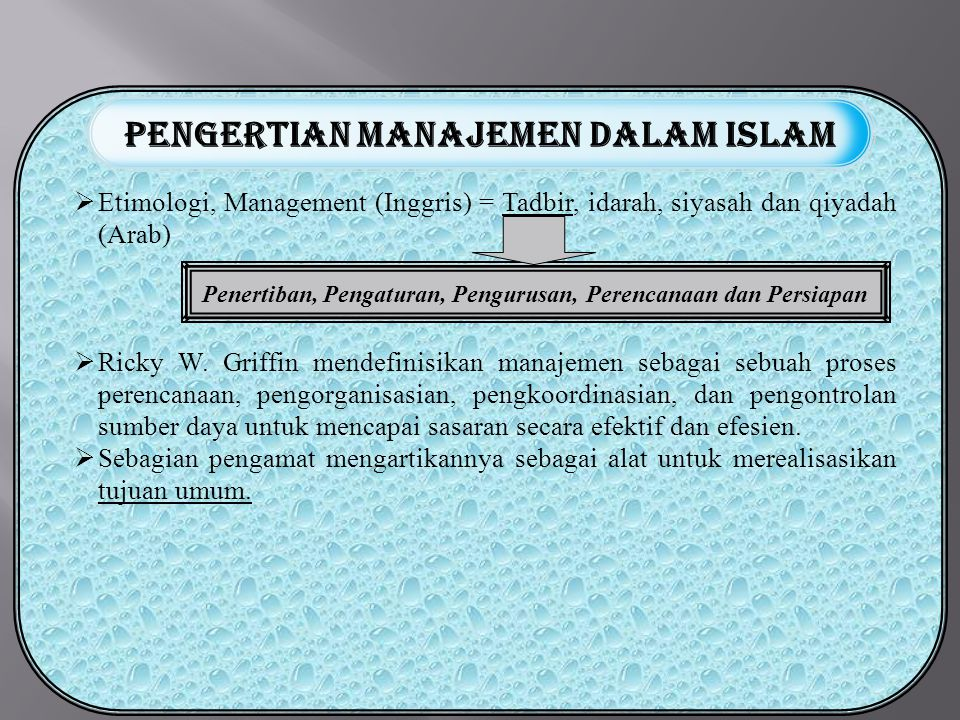 PENGERTIAN MANAJEMEN Dalam Islam