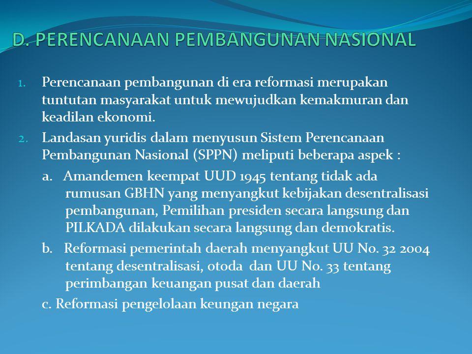 D. PERENCANAAN PEMBANGUNAN NASIONAL