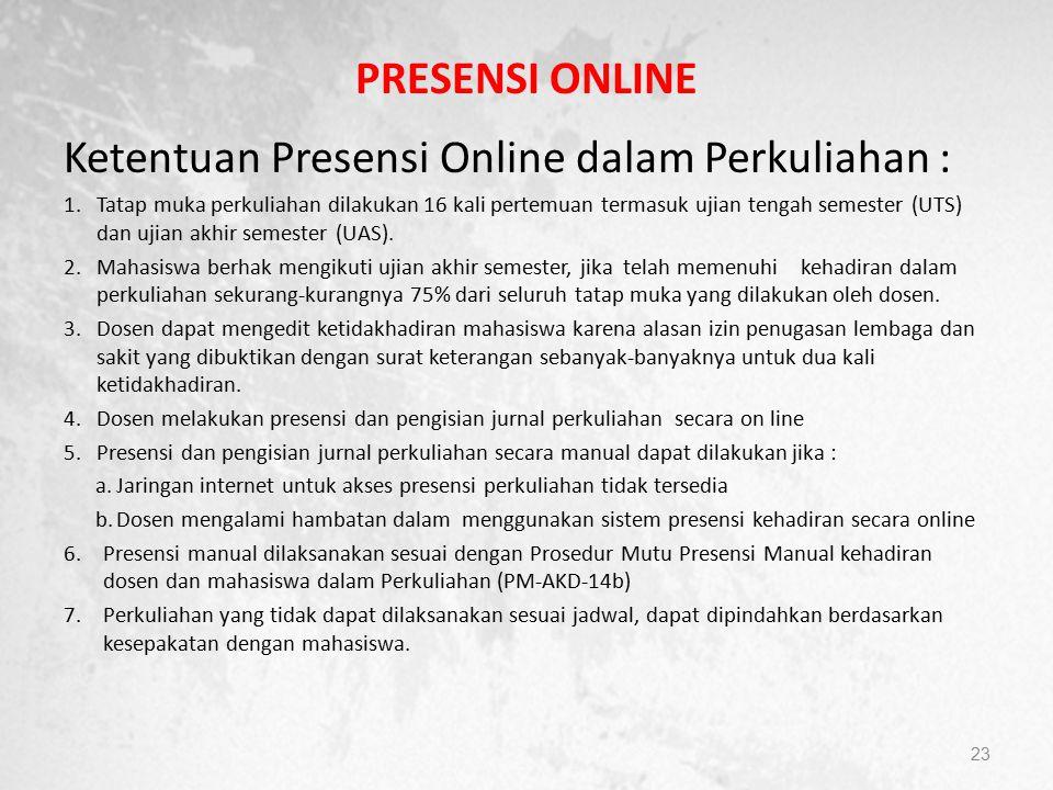 Ketentuan Presensi Online dalam Perkuliahan :