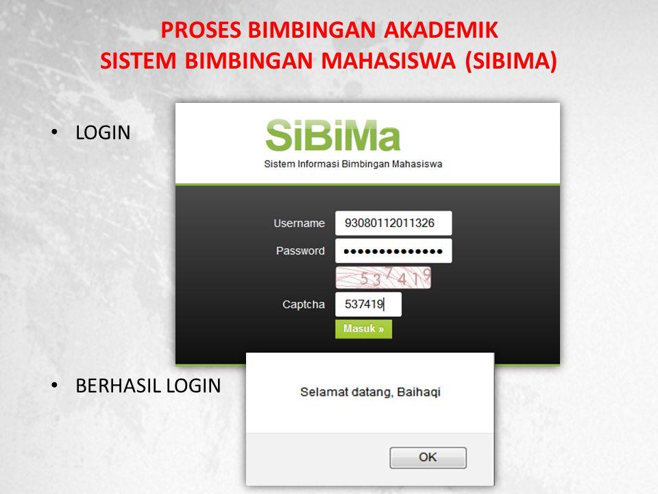 PROSES BIMBINGAN AKADEMIK SISTEM BIMBINGAN MAHASISWA (SIBIMA)
