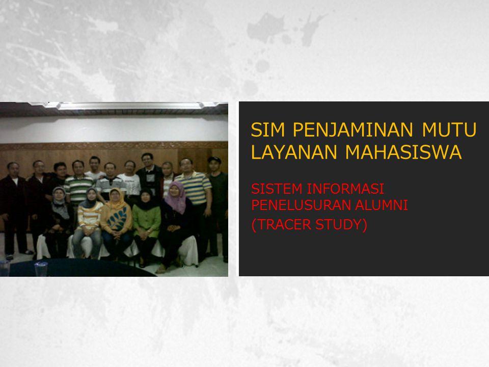 SISTEM INFORMASI PENELUSURAN ALUMNI (TRACER STUDY)